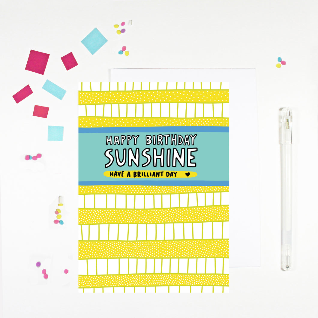 Happy Birthday Sunshine Birthday Card by Angela Chick