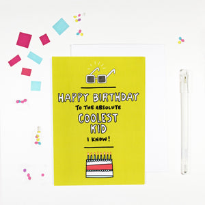 Happy Birthday To The Coolest Kid Birthday Card by Angela Chick
