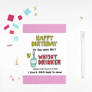 Happy Birthday Whisky Drinker Birthday Card by Angela Chick