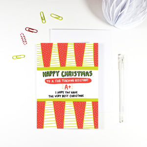 Happy Christmas Fab Teaching Assistant Christmas Card by Angela Chick