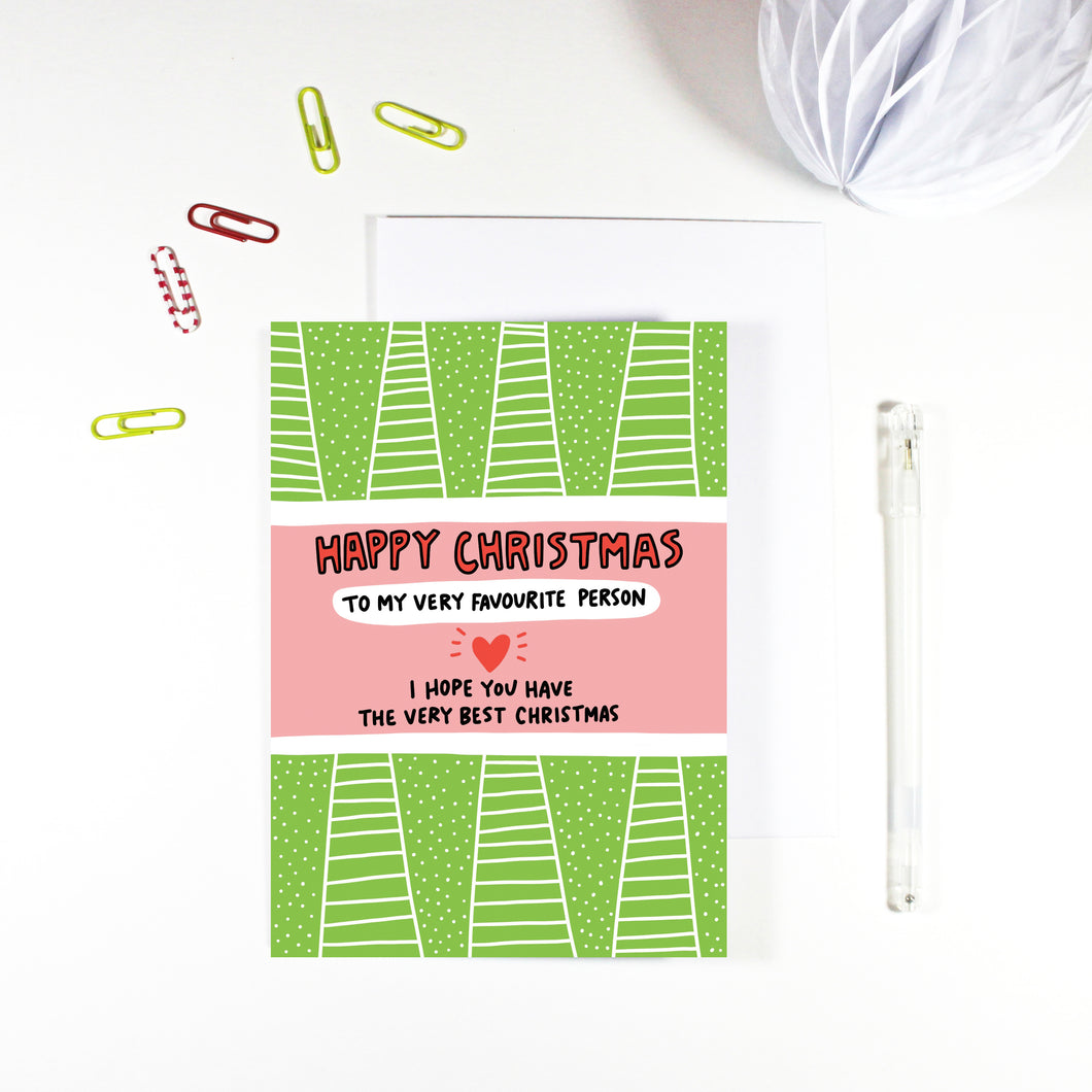 Happy Christmas Favourite Person Card by Angela Chick