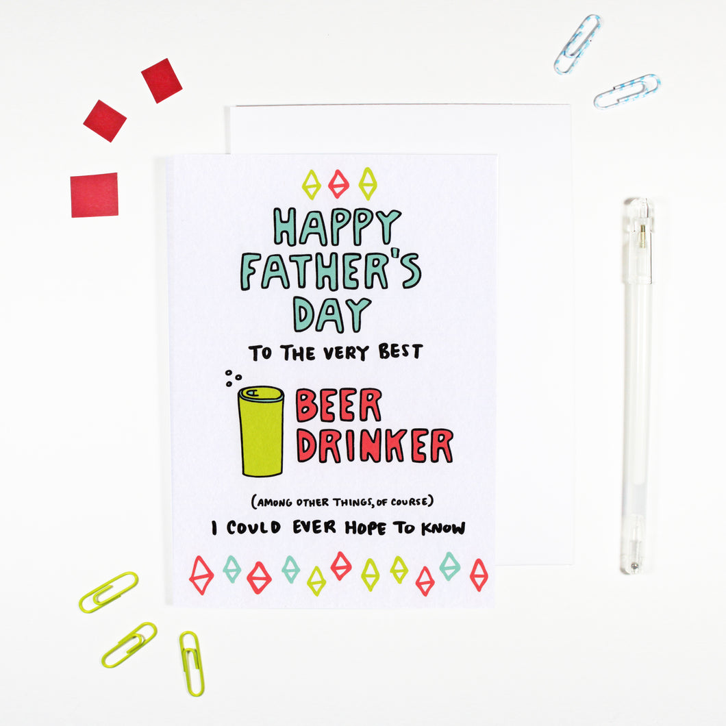 Happy Father's Day Beer Drinker Card by Angela Chick