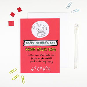 Happy Mother's Day From Your Dog Card by Angela Chick