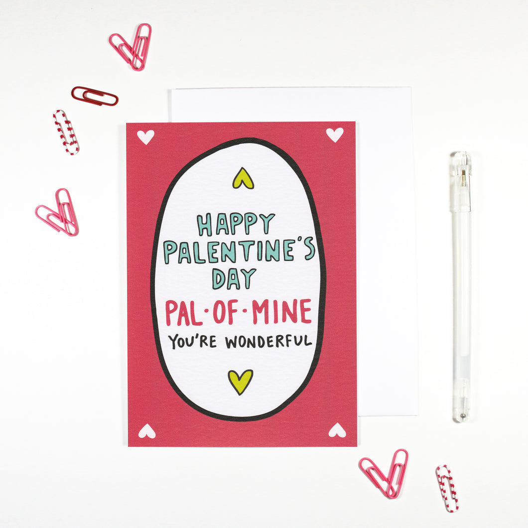 Happy Palentine's Day Pal-Of-Mine Card by Angela Chick
