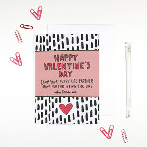 Happy Valentine's Day Valentine From Your Pet Card by Angela Chick