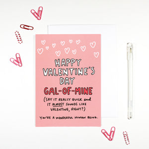 Happy Valentine's Day Gal of Mine Galentine's Day Card by Angela Chick
