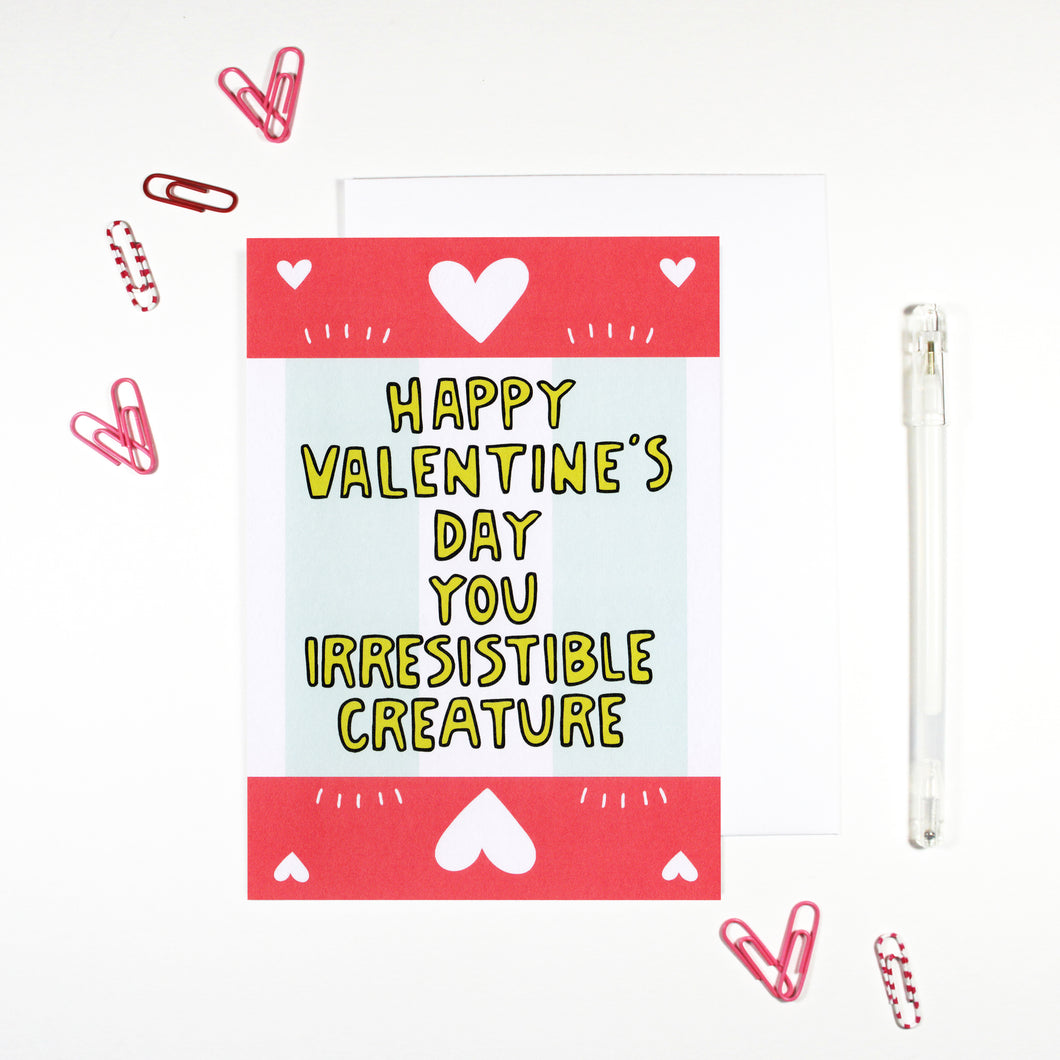 Happy Valentine's Day You Irresistible Creature Card by Angela Chick