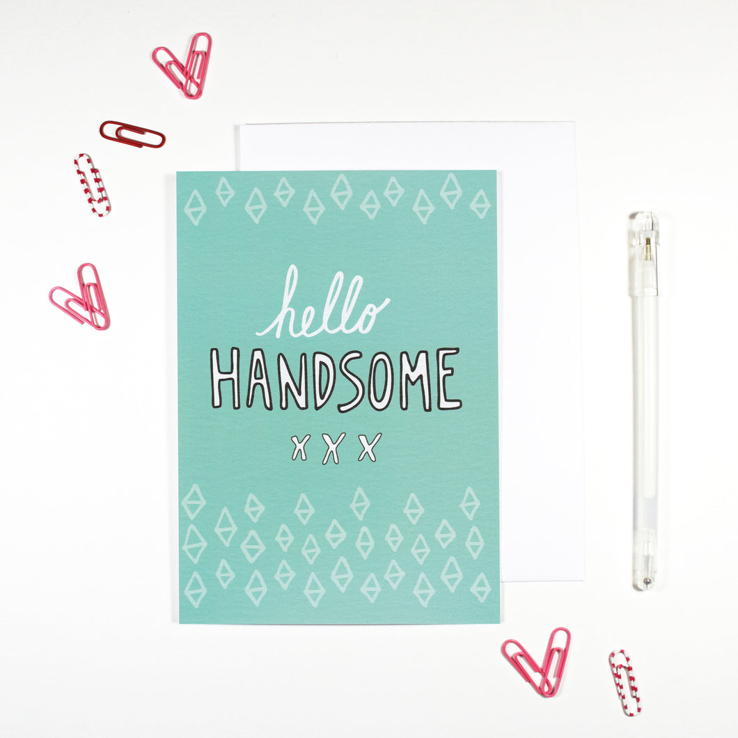 Hello Handsome Card by Angela Chick