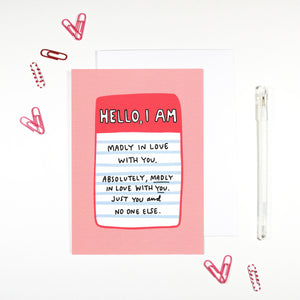 Hello I'm Madly in Love Card by Angela Chick
