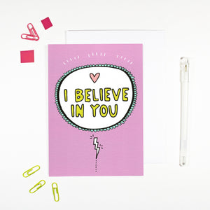 I Believe in You Encouragement Card by Angela Chick