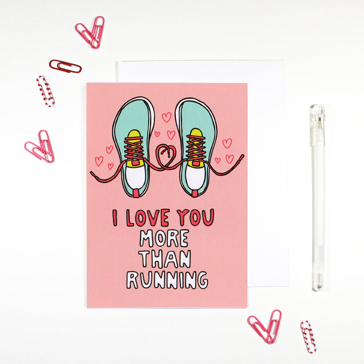 I Love You More Than Running Romantic Card by Angela Chick