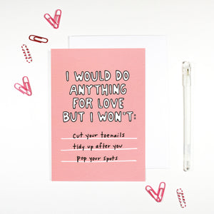 I Would Do Anything For Love Card by Angela Chick