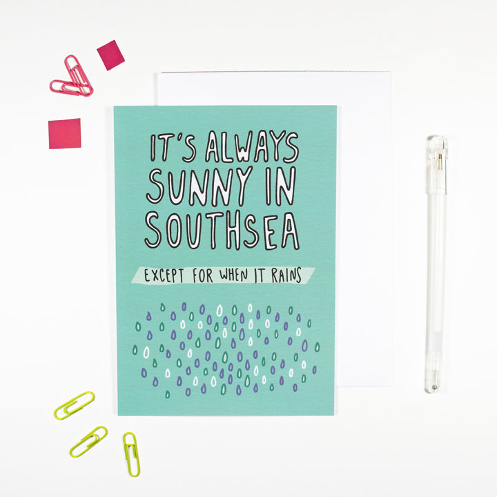It's Always Sunny in Southsea Card