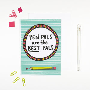 Pen Pals Are The Best Pals Card for Pen Pals by Angela Chick