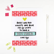 Roses Are Red Best Friend Card by Angela Chick