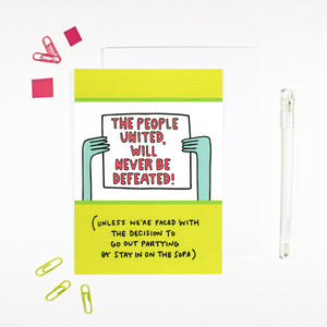 The People United Will Never Be Defeated Card by Angela Chick