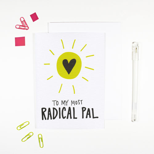 To My Most Radical Pal Card for Friends by Angela Chick