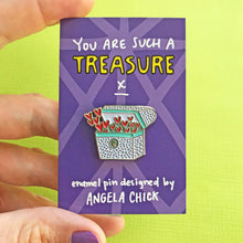 You Are Such a Treasure Chest Enamel Pin by Angela Chick