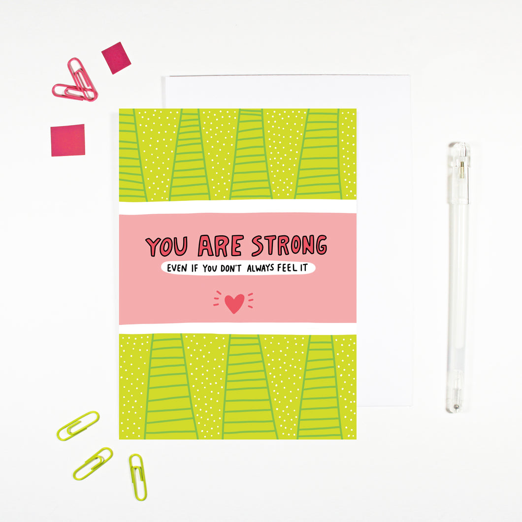 You Are Strong Card by Angela Chick