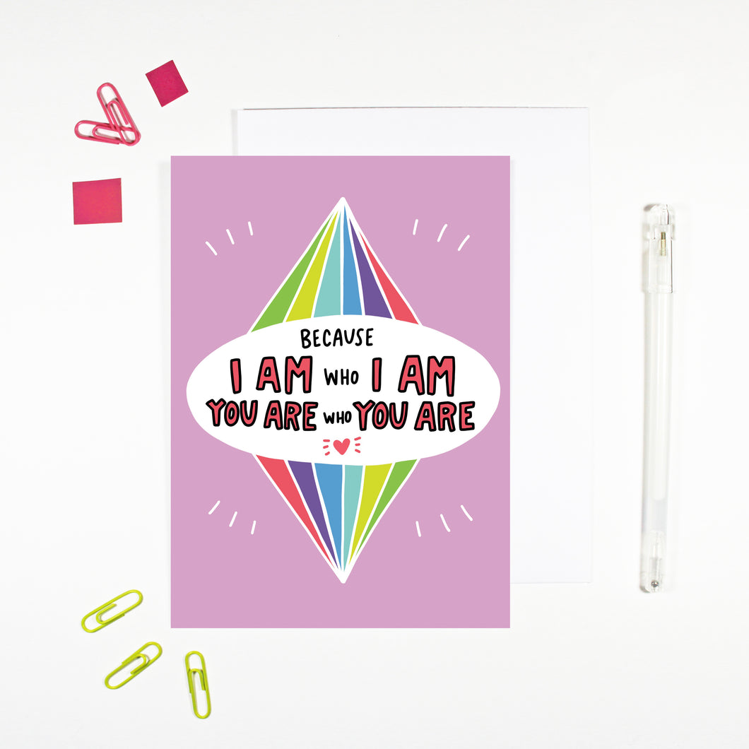 You Are Who You Are Card by Angela Chick
