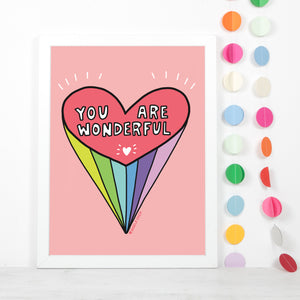 You Are Wonderful Heart Print by Angela Chick