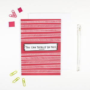 You Can Totally Do This Motivational Card by Angela Chick