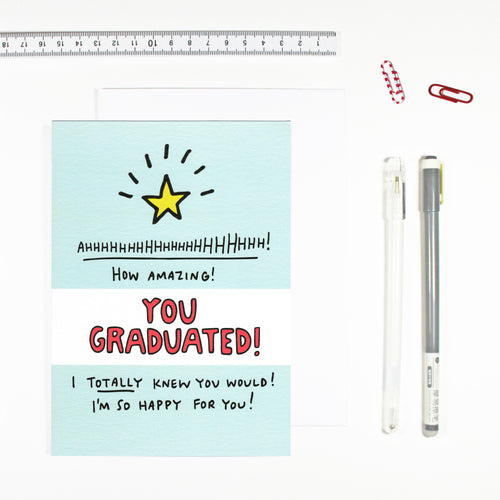 You Graduated Card by Angela Chick