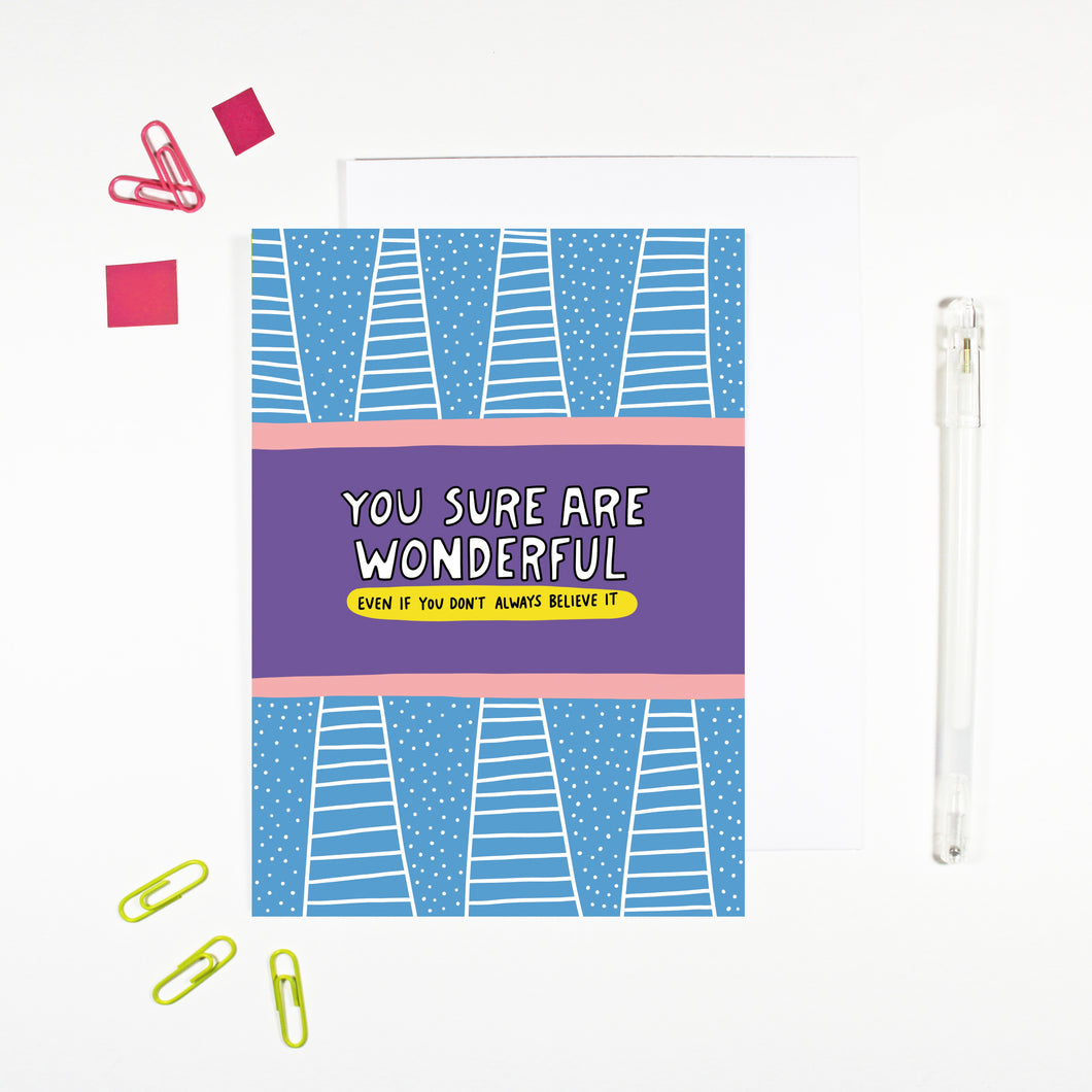 You Sure Are Wonderful Card by Angela Chick