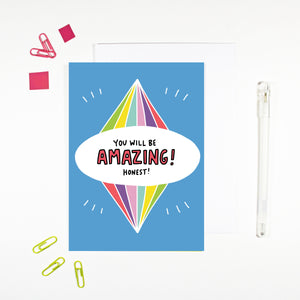 You Will Be Amazing Card by Angela Chick