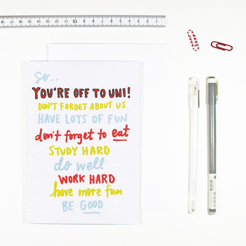 You're Off To Uni Card by Angela Chick