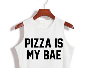 Pizza Is My Bae Crop Top
