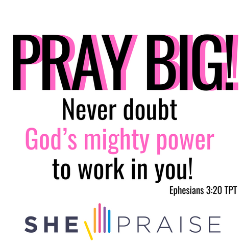 Motivational Bible verses, Ephesians 3:20. PRAY BIG - Never doubt God's mighty power to work in you!