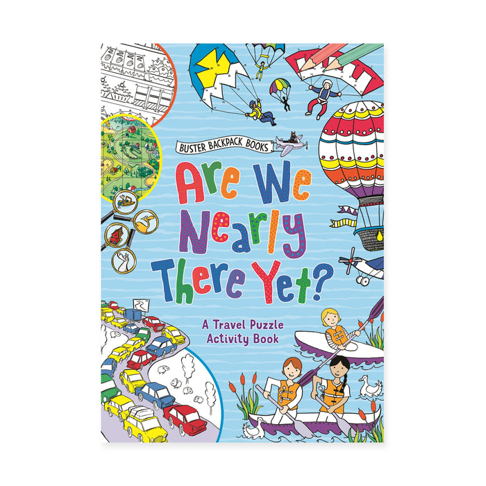 Are We Nearly There Yet Activity Book