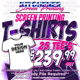 25 T-Shirts Printed for $239.99