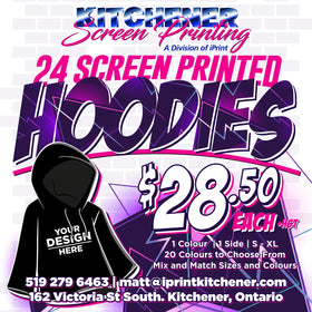 24 Hoodies Screen Printed 1 Colour