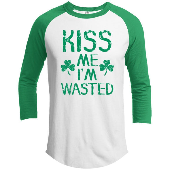 Kiss me I'm wasted