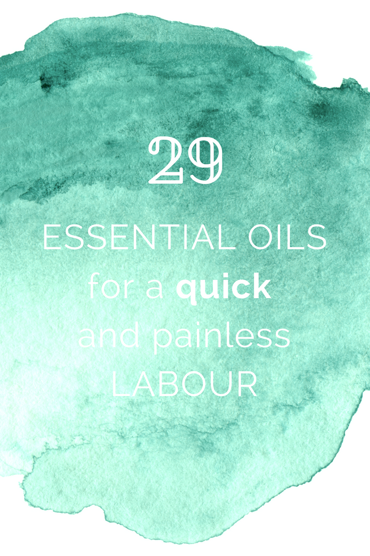 29 essential oils safe and beneficial for labour