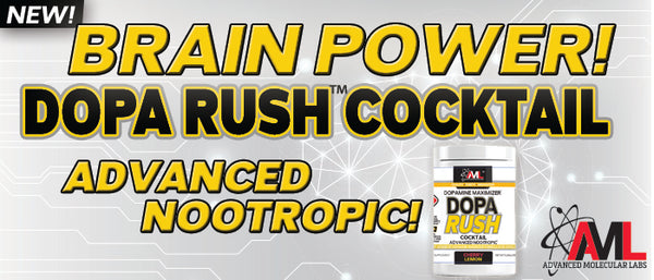 BRAIN POWER! NEW DOPA RUSH COCKTAIL! ADVANCED NOORTROPIC!