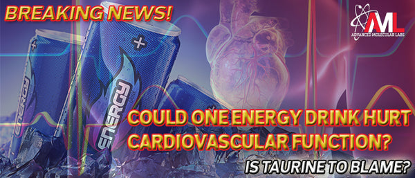 Could One Energy Drink Hurt Cardiovascular Function? Is Taurine to Blame?