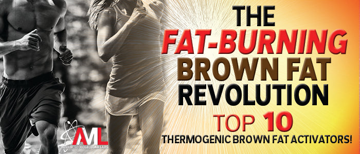 THE FAT-BURNING BROWN FAT REVOLUTION: 10 THERMOGENIC BROWN FAT ACTIVATORS