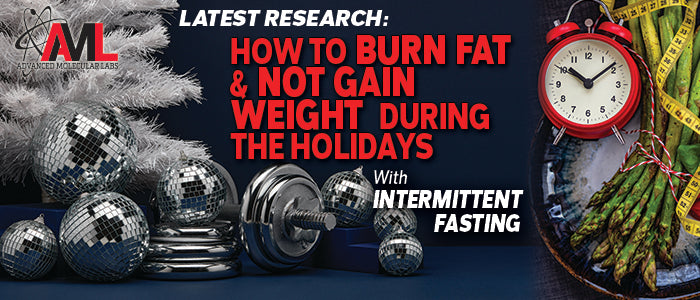 HOW TO BURN FAT & NOT GAIN WEIGHT DURING THE HOLIDAYS: With Intermittent Fasting