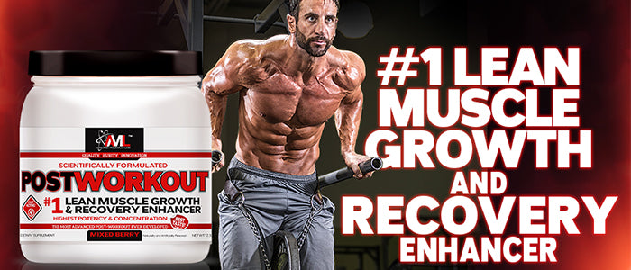 Postworkout - #1 Lean Muscle Growth and Recovery Enhancer