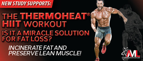 The Thermo Heat® HIIT Workout- Is it a Miracle Solution for Fat Loss?
