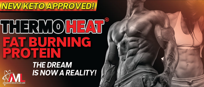 NEW KETO-APPROVED! THERMO HEAT® FAT BURNING PROTEIN: THE DREAM IS NOW A REALITY!