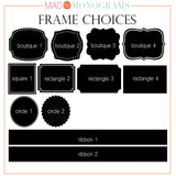frame choice for design your own monograms