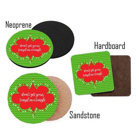 Don't Get Your Tinsel in a Tangle Coasters