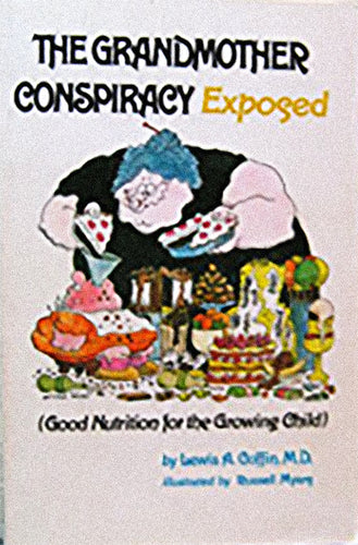 The Grandmother Conspiracy Exposed by Lewis A. Coffin