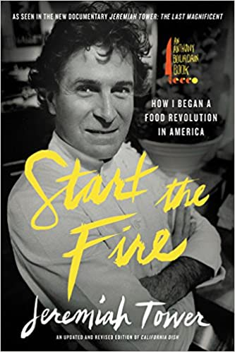 Start the Fire by Jeremiah Tower