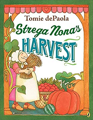 Strega Nonas Harvest by Tomie dePaola