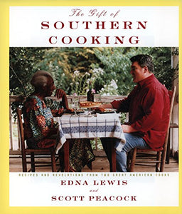 The Gift of Southern Cooking by Edna Lewis